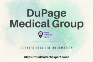 Read more about the article Things that you want to know about DuPage Medical Group