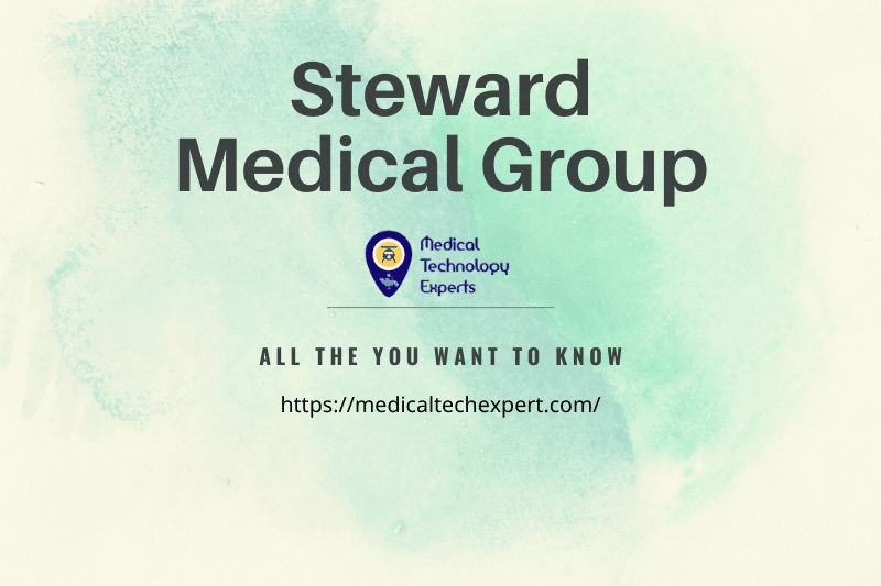 Information about Steward Medical Group