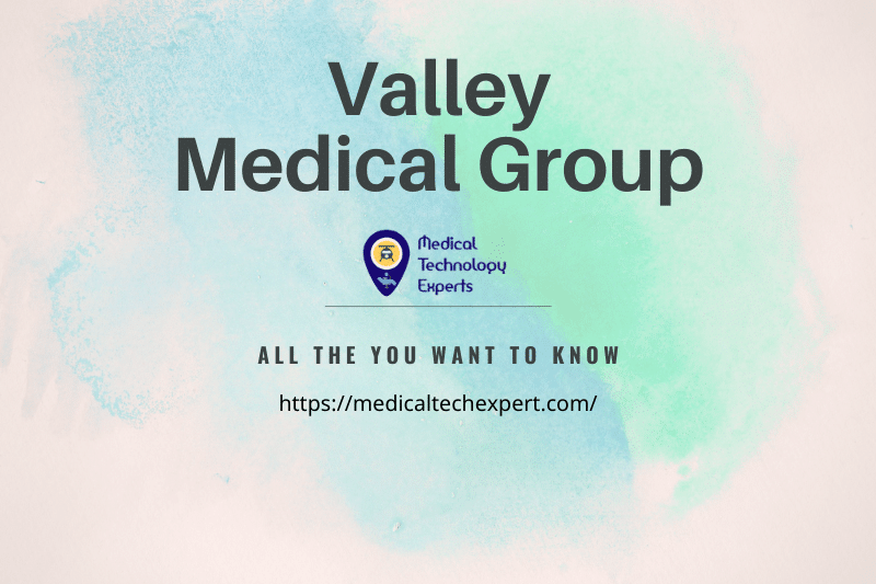 Valley Medical Group Information